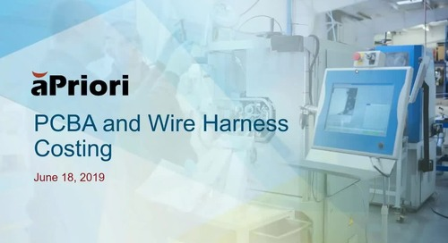 Advances in PCBA and Wireharness Costing