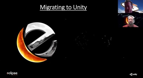 A Conversation with Eclipse Gaming: Switching to Unity