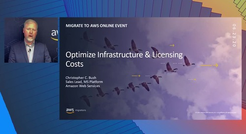 Optimize Infrastructure and Licensing Costs with AWS