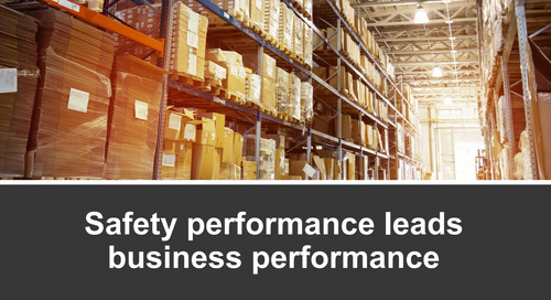 Webinar: Safety Performance Leads Business Performance