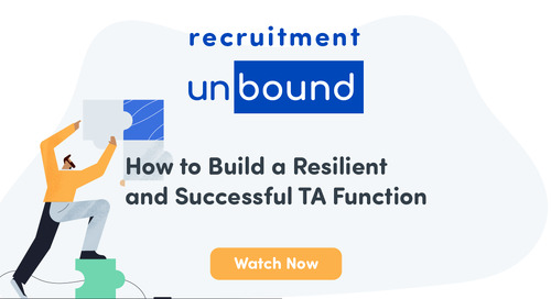 How to Build a Resilient and Successful TA Function