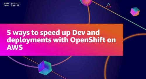 Five ways to speed up dev and deployments with OpenShift on AWS