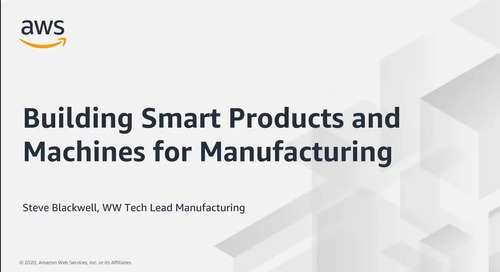 Building Smart Products and Machines for Manufacturing