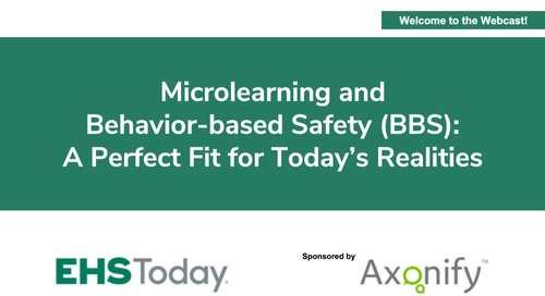 Microlearning and Behavior Based Safety (BBS): A Perfect Fit for Today's Reality