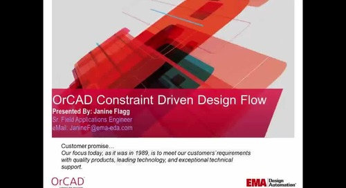 On Demand Webinar: OrCAD Constraint Driven Flow