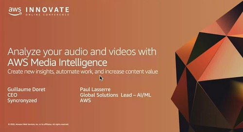 Use AWS ML services to analyze your videos to create new insights, automate work, and increase content value