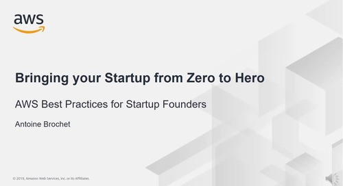Taking Your Startup from Zero to Hero with AWS