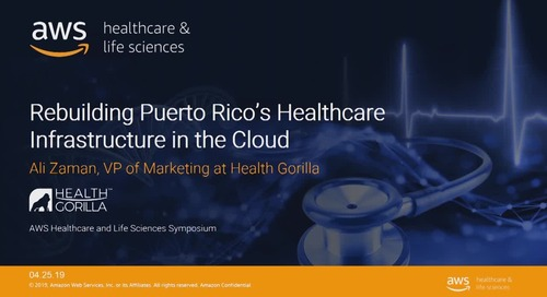 Rebuilding Puerto Rico's healthcare infrastructure in the cloud