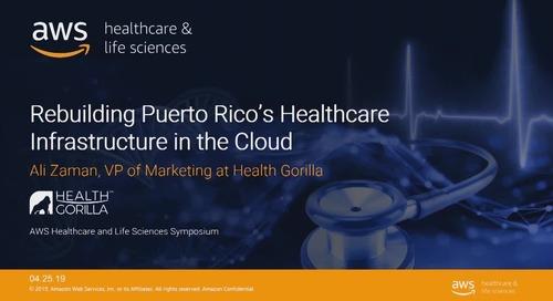 Rebuilding Puerto Rico's healthcare infrastructure in the cloud