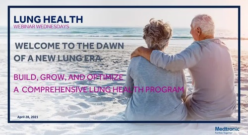 Welcome to the Dawn of a New Lung Era: Build, Grow, and Optimize a Comprehensive Lung Health Program