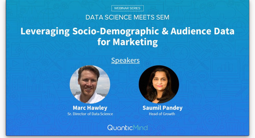 [Webinar] Leveraging Socio-Demographic and Audience Data for Marketing (Data Science Meets SEM)