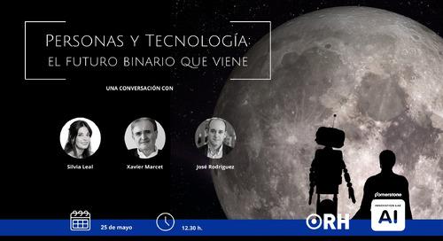 VIDEO - Personas y tecnología: el futuro binario que viene
