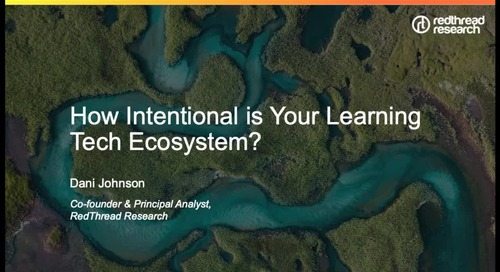 Webinar: How Intentional is Your Learning Tech Ecosystem