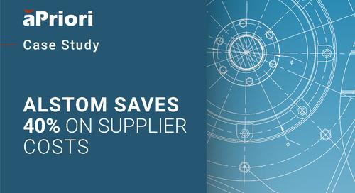 Alstom Saves 40% on Parts Using aPriori