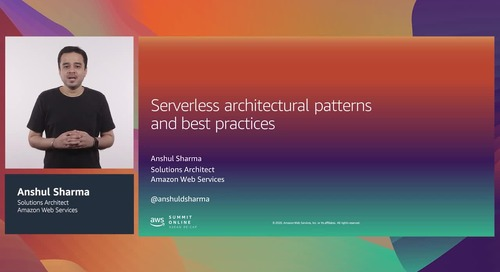 [AWS Summit ASEAN re:Cap] Serverless architectural patterns and best practices