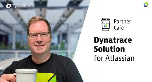 Dynatrace Partner Café - Atlassian