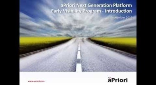 aPriori Next Generation Platform Early Visibility Program - Introduction