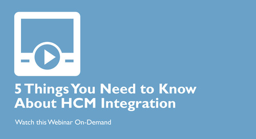 The 5 Things You Need to Know About HCM Integration