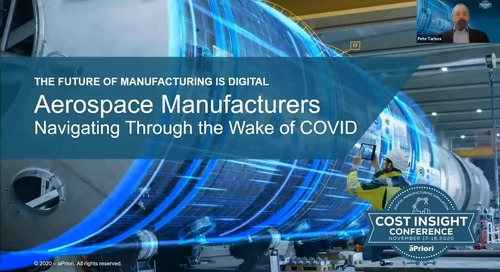 Aerospace Manufacturers: Navigating Through the Wake of COVID| Cost Insight Conference 2020