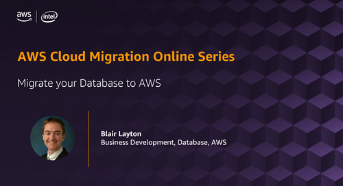 Migration Online Series: Migrate Your Database to AWS