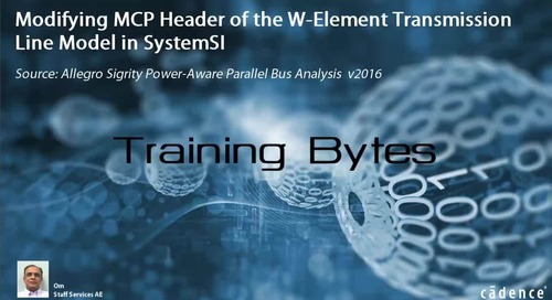 Modifying MCP Header of the W-Element Transmission Line Model in SystemSI