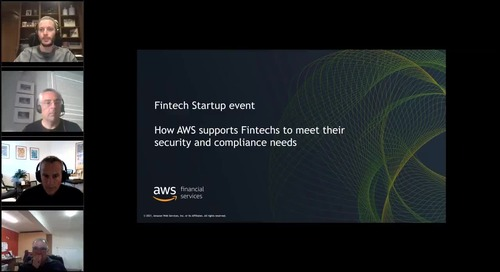 Webinar - How AWS supports Fintech startups to meet their security and compliance needs
