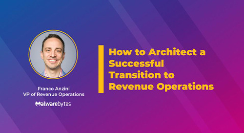 How to Architect a Successful Transition to Revenue Operations