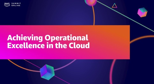 How to achieve operational excellence in the cloud