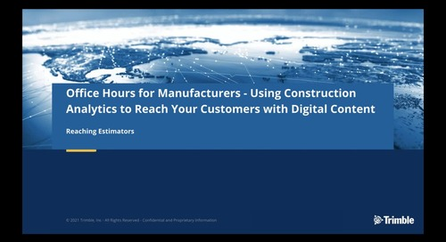 [On-Demand] Session 1: Using Construction Analytics: How Digital Content is Consumed and Used by Estimators