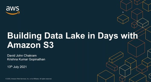 AWS Tech Tuesdays - Building a Data Lake in days with Amazon S3