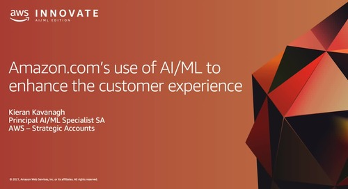 Amazon.com's use of AI/ML to Enhance the Customer Experience