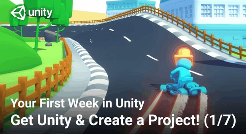 Get Unity and Create a Project! – Your First Week in Unity