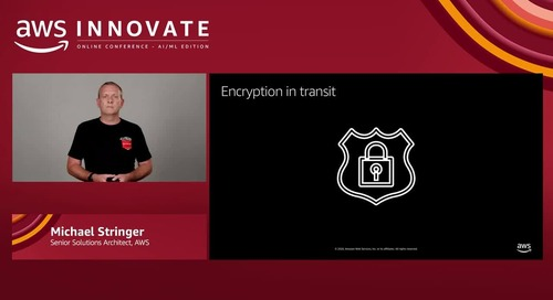 Meeting security and compliance objectives when using Amazon SageMaker (Level 200) - AWS Innovate