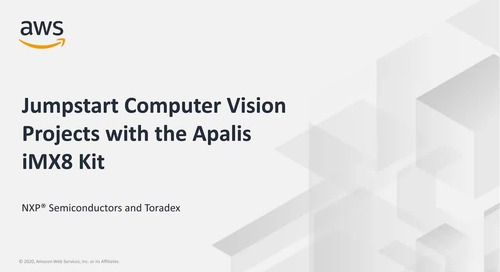 Jumpstart Computer Vision Projects with the Apalis iMX8 Kit_NXP