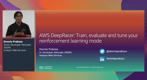 AWS Summit Online ASEAN 2020 | AWS DeepRacer: Train, evaluate & tune reinforcement learning models