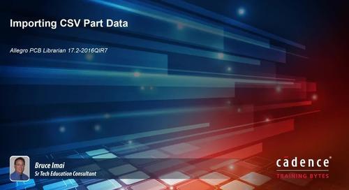 Allegro PCB Librarian - Importing CSV Part Data