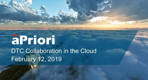 Using aPriori's Cloud Solution for DTC Collaboration