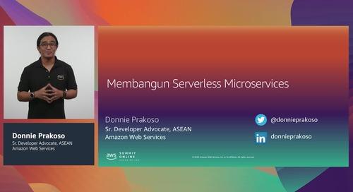 [AWS Summit ASEAN re:Cap] Membangun microservices secara serverless