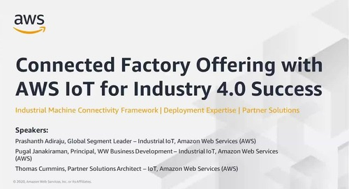 Driving Industry 4.0 Success with AWS IoT