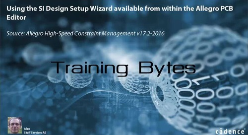 Using the SI Design Setup Wizard available from within the Allegro PCB Editor