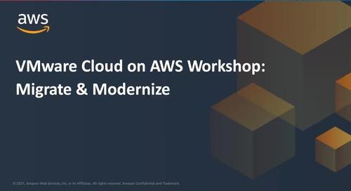 VMware Cloud on AWS Workshop_ Migrate & Modernize