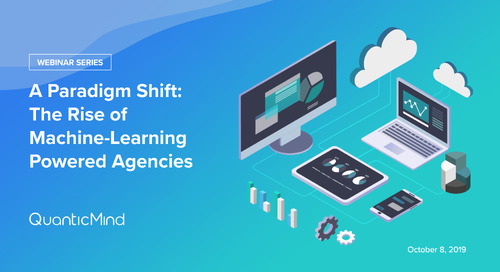 [Webinar] A Paradigm Shift: The Rise of Machine-Learning Powered Agencies