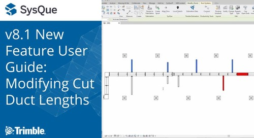 SysQue v8.1 New Feature User Guide: Modifying Cut Duct Lengths