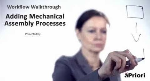 How to Add Mechanical Assembly Processes