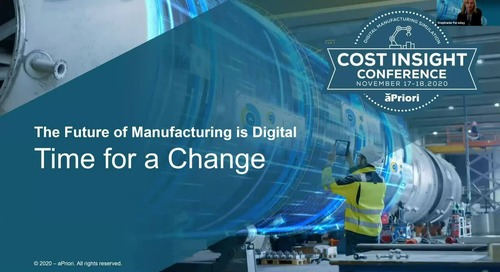 The Future of Manufacturing is Digital | Cost Insight 2020 Keynote address from Stephanie Feraday