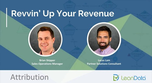 Revvin' Up Your Revenue - Attribution