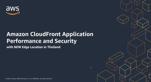 การสัมมนาออนไลน์เกี่ยวกับการส่งข้อมูล และความปลอดภัยของ Amazon CloudFront – ประเทศไทย