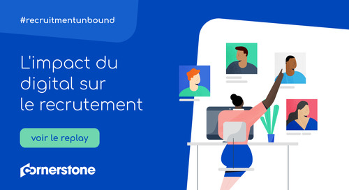 L'impact du digital sur le recrutement (avec MARKESS by Exaegis)