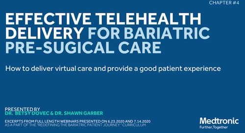 Video: Effective Telehealth Delivery for Bariatric Pre-Surgical Care