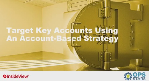 Target Key Accounts Using an Account-Based Strategy